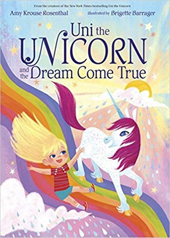 Uni the Unicorn And The Dream Come True Board Book