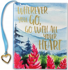Wherever You Go, Go With All Your Heart...mini