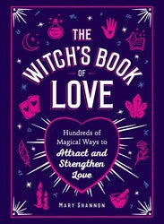 The Witch's Book of Love by Mary Shannon