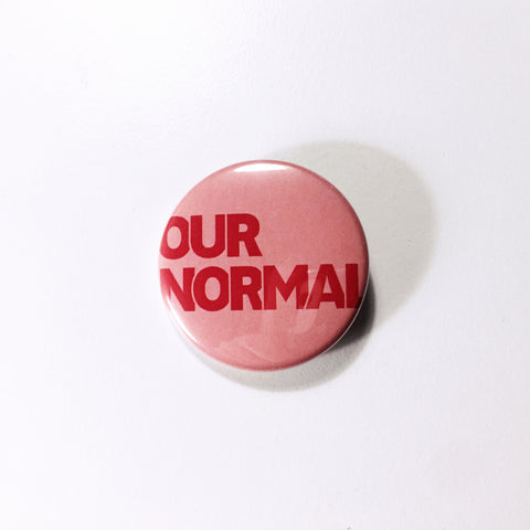 Our Normal • pin