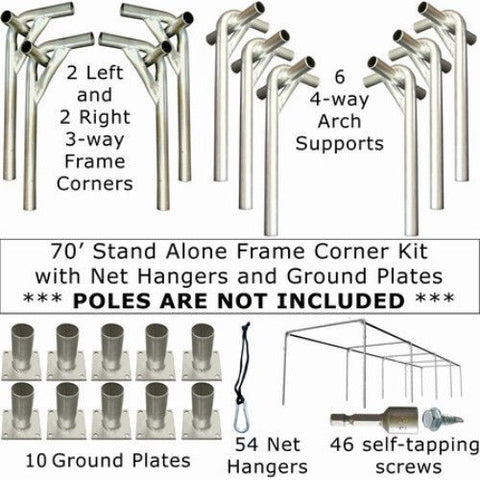 70x14x12 Stand Alone Frame Corner Kit with Net Hangers and Ground Plates