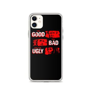 Good, Bad, & Ugly iPhone Case