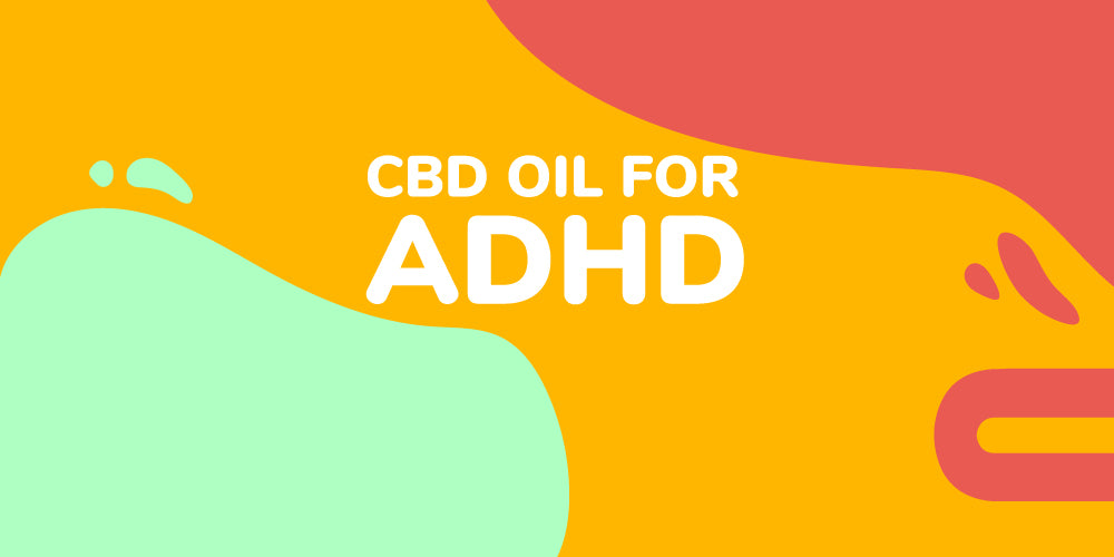 CBD Oil For ADHD