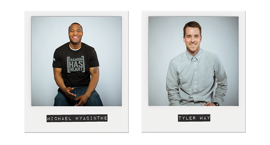 [HAS HEART] Founders: Michael Hyacinthe + Tyler Way