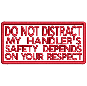 DO NOT DISTRACT My Handler's safety depends on your respect - Service/Assistance Dog - Avasa Crafts