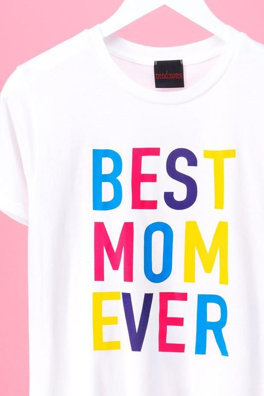 Best Mom Ever Graphic Tee