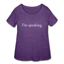 Load image into Gallery viewer, I'm speaking -- Women's Plus-sized T-Shirt - heather purple