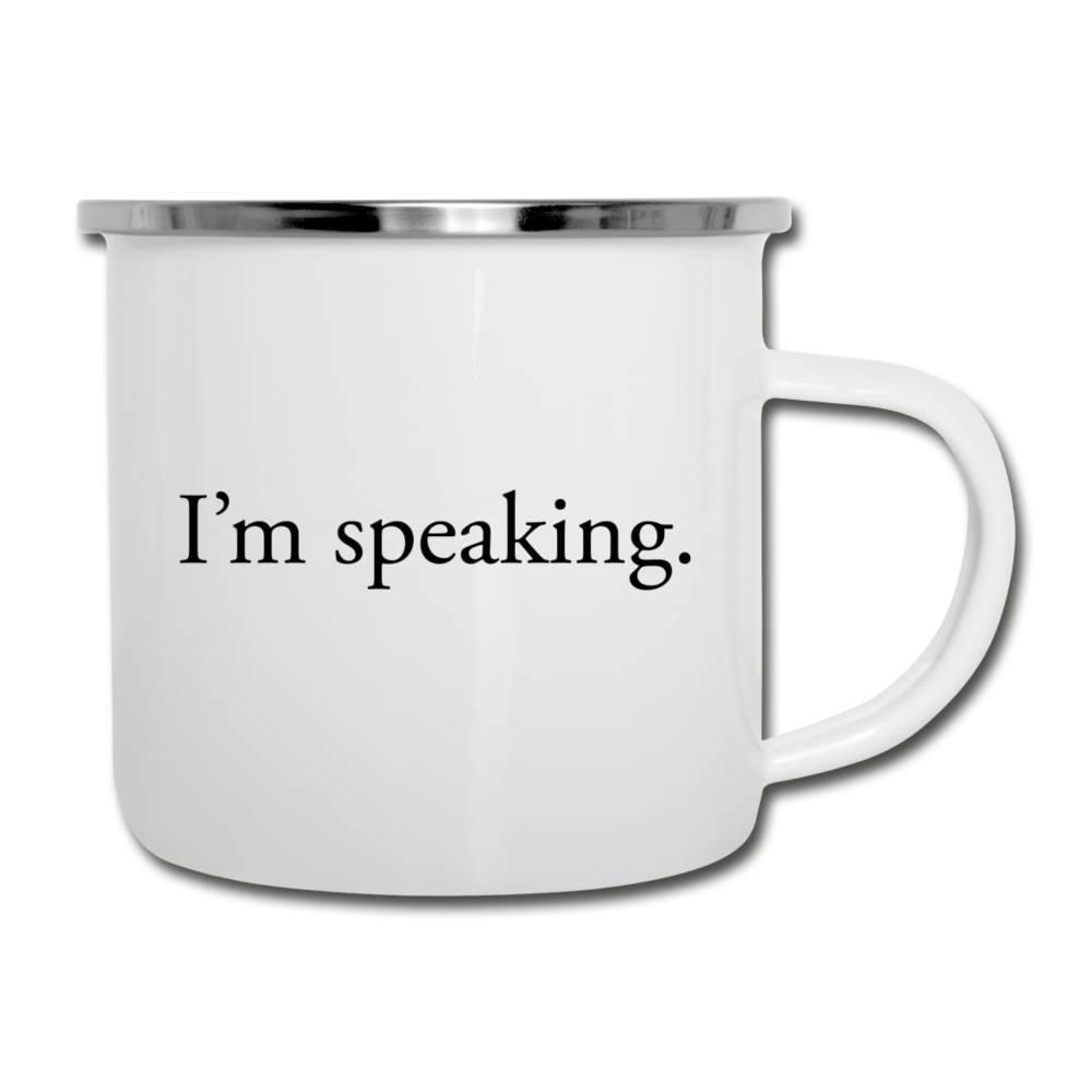I'm Speaking -- Camper Mug - white
