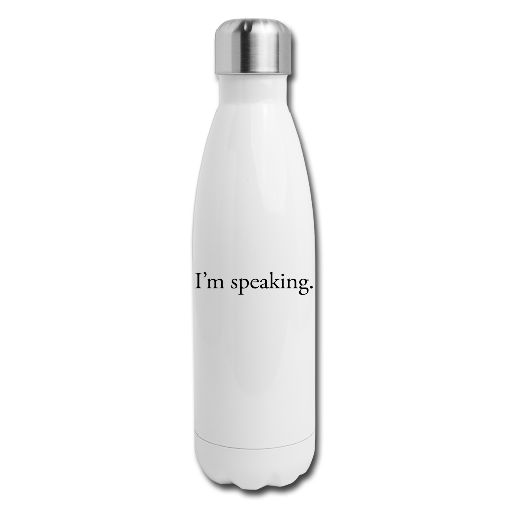 I'm speaking -- Insulated Stainless Steel Water Bottle - white