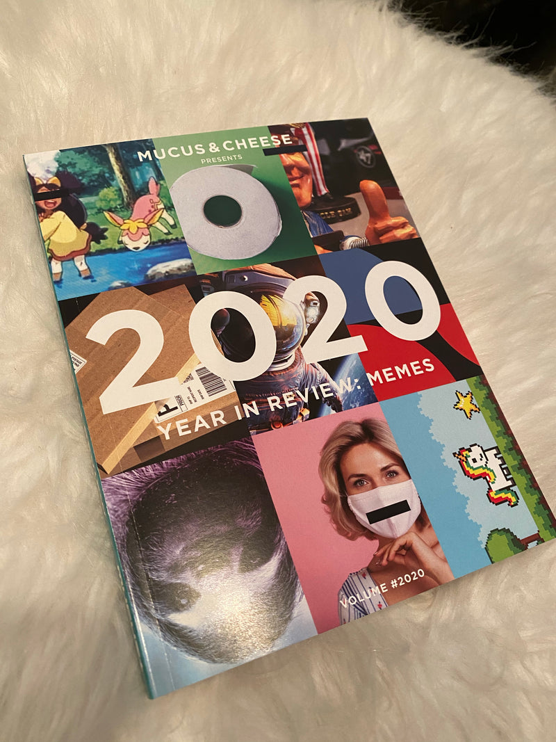 Mucus and Cheese Meme Book Compilation- Year in Review 2020