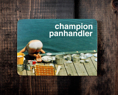 Champion Panhandler - a mom card