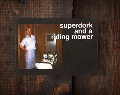 Super Dork - a birthday card