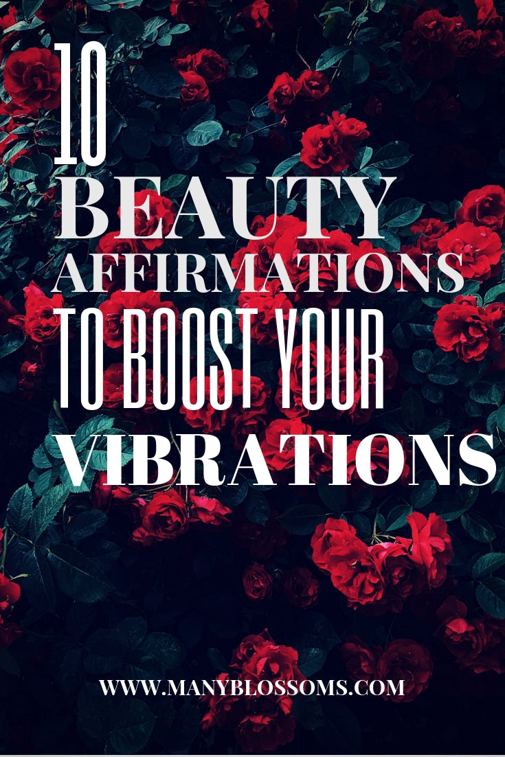 10 beauty affirmations to boost your vibrations