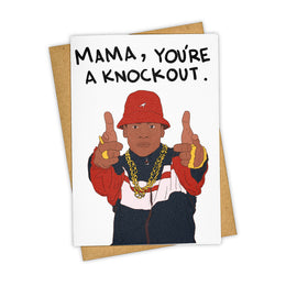 Mama, You're a Knock Out Greeting Card