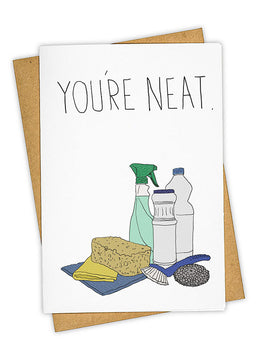 You're Neat Card