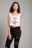 Death to F**** Boys Crop Top in White