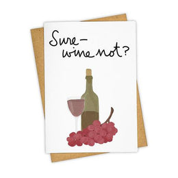 Sure Wine Not Card