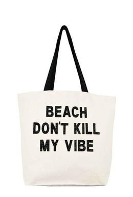 Beach Don't Kill My Vibe Sequin Tote