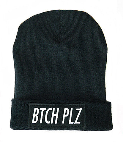 Black Bitch Plz Beanie