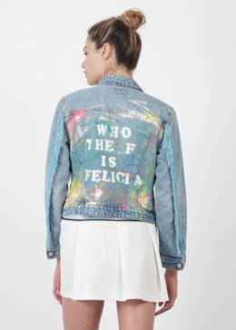 Who The F Is Felicia Denim Jacket