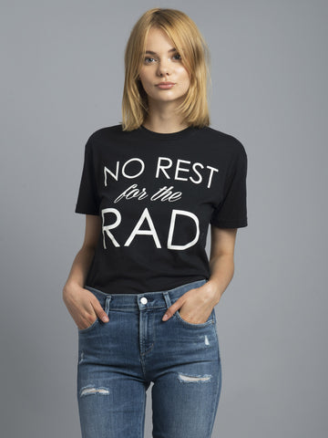 No Rest For The Rad Tee (Black)
