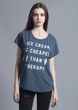 Ice Cream is Cheaper Than Therapy Dolman Tee