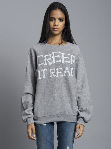 Creep it Real Crewneck