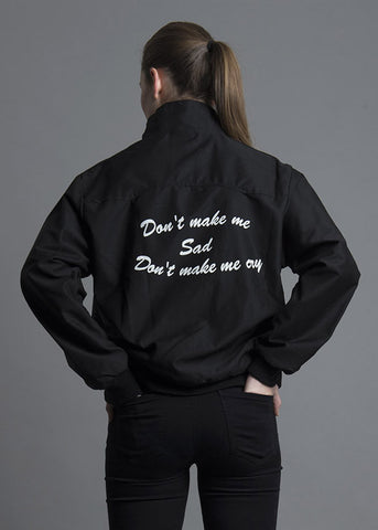 Don't Make Me Sad Don't Make Me Cry Jacket