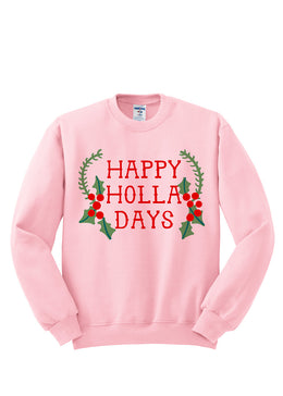Happy Holla Days Crewneck