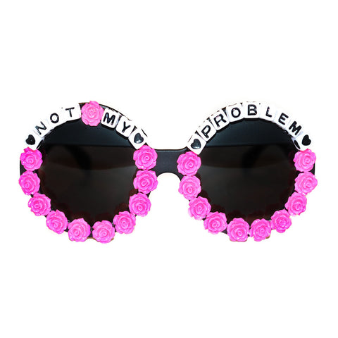 Not My Problem Sunglasses