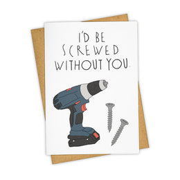 Screwed Without You Greeting Card