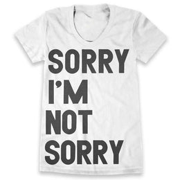 Sorry I'm Not Sorry T-shirt - White