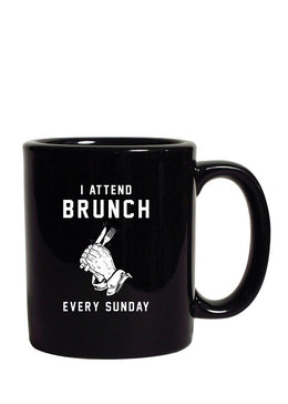 I Attend Brunch Every Sunday Mug