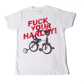 Fuck Your Harley Tee