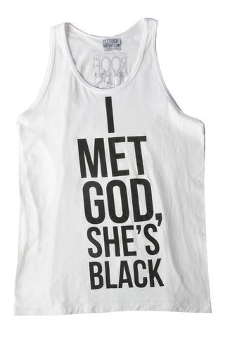 I Met God, She's Black Tank