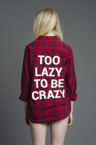 Too Lazy to Be Crazy Flannel