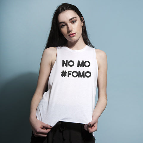 No Mo #FOMO Muscle Tank