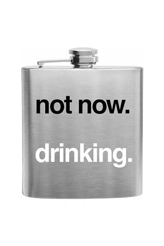 Not Now Drinking Flask