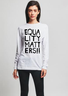 Equailty Matters White Long Sleeve