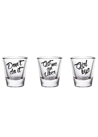 Need We Say More? Shot Glasses Set of Three
