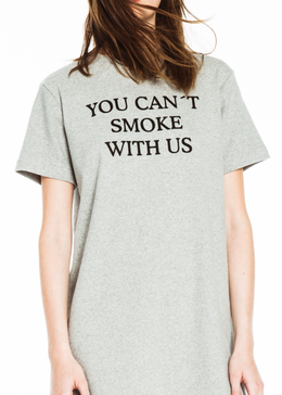 You Can't Smoke With Us Extra Long Tee