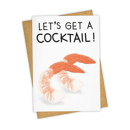 Let's get a cocktail! Greeting Card