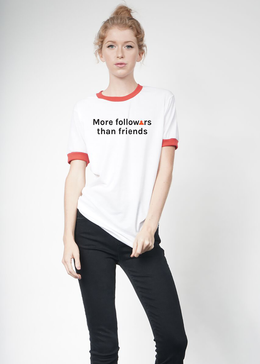 More Followers Than Friends Tee