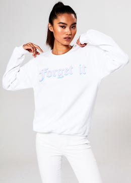 Forget It Crewneck