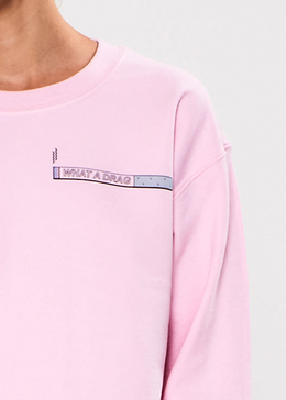 What A Drag Crewneck