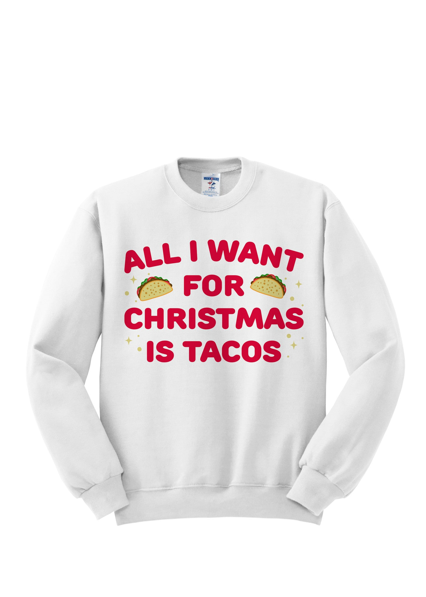 All I Want For Christmas is Tacos Crewneck | Socially Responsible Gift-Giving | Hanger.io