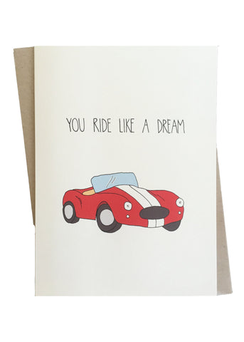 You Ride Like A Dream Greeting Card