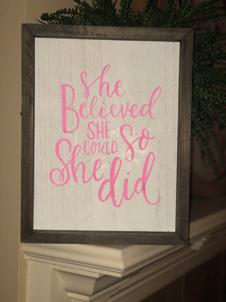 """She believed she could so she did "" wall decor"