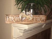 """Farm Sweet Farm"" Wood sign"