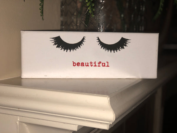 "Eye Lashes with ""Beautiful"" on canvas"